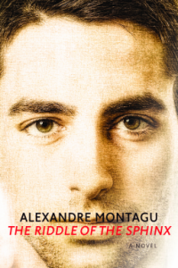 Q&A with Alexandre Montagu, author of The Riddle of the