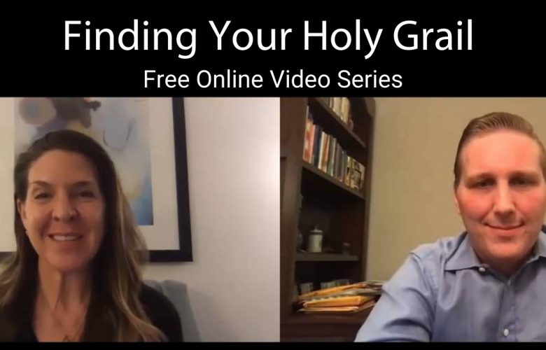 Finding Your Holy Grail